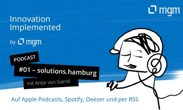 Embracing Digital Transformation at solutions.hamburg – Podcast und Interview mit Antje von Garrel