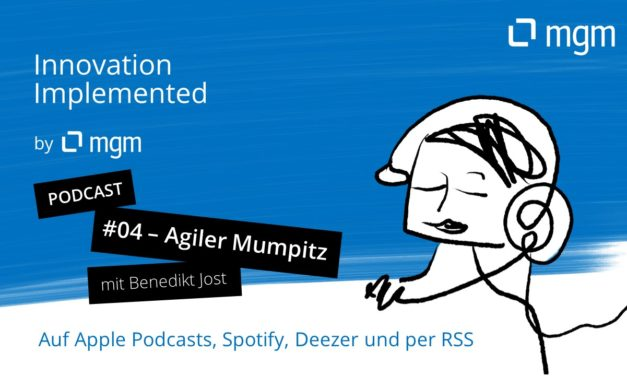 Agiler Mumpitz - Podcast and interview with Benedikt Jost